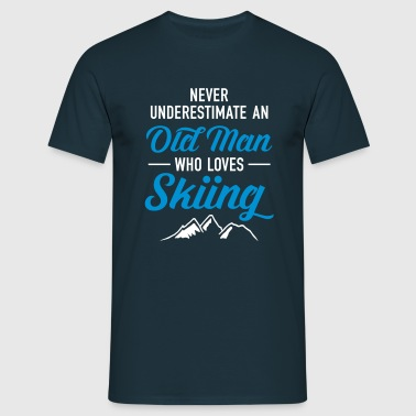 Never Underestimate An Old Man Who Loves Skiing - Men's T-Shirt