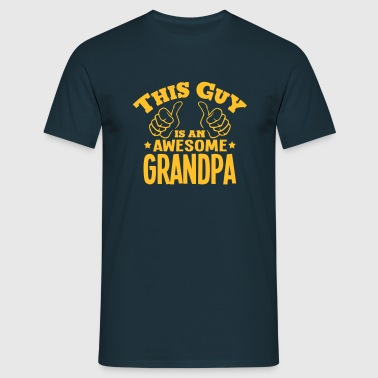 this guy is an awesome grandpa - Men's T-Shirt