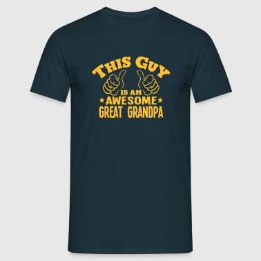 this guy is an awesome great grandpa - Men's T-Shirt