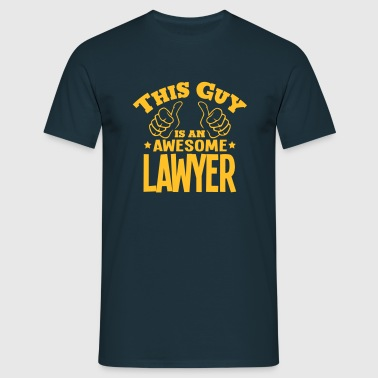 this guy is an awesome lawyer - Men's T-Shirt