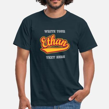 Name Ethan Ethan - T-shirt Personalised with your name - Men's T-Shirt