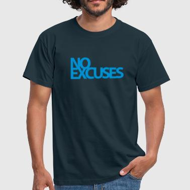 No Excuses | Womens Tank ( Type) - Men's T-Shirt