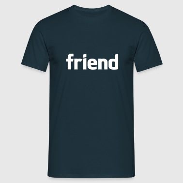 friend - T-shirt Homme