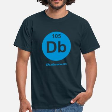 Dubnium Dubnium (Db) (element 105) - Men's T-Shirt