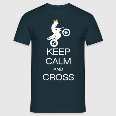 keep calm and cross - Maglietta da uomo