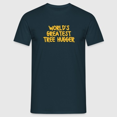 worlds greatest tree hugger - Men's T-Shirt