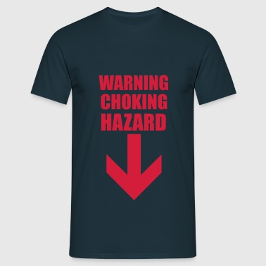 Warning Choking Hazard - Men's T-Shirt