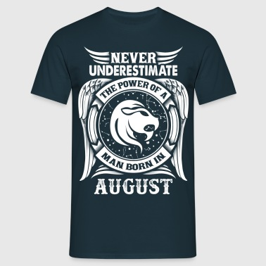 ...Power Of A Man Born In August, Leo Sign - Men's T-Shirt