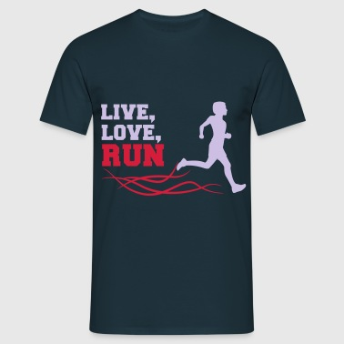 live love run - Männer T-Shirt
