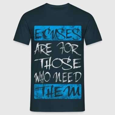 excuses white blue - Männer T-Shirt