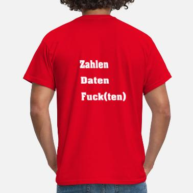 The Number Ten ZDF - numbers data Fuck (ten) - Men's T-Shirt