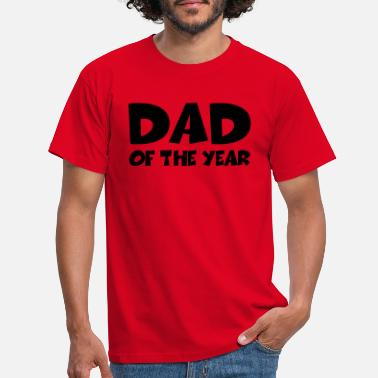 Dad Of The Year Dad of the year - T-skjorte for menn