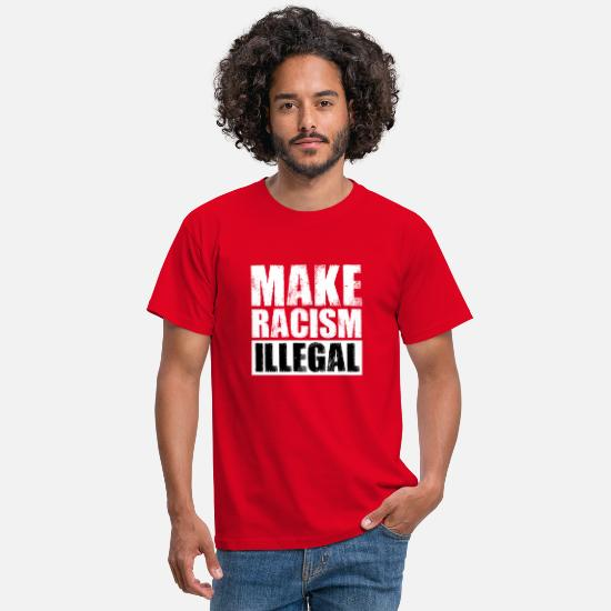 Racism T-Shirts - racism illegal - Men's T-Shirt red