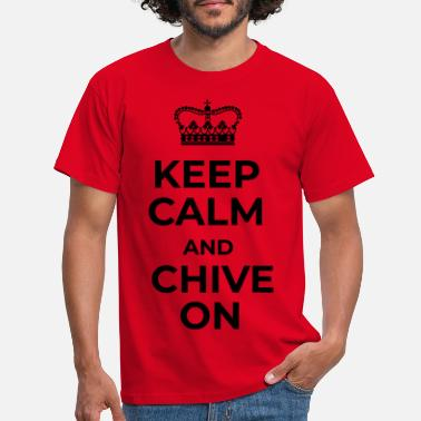 The Chive KEEP CALM AND CHIVE ON - Men's T-Shirt