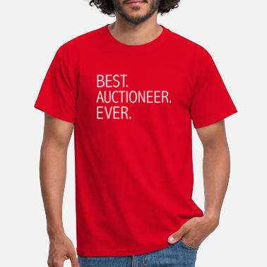 Auctions Best Auctioneer Ever Career Graduation - Men's T-Shirt