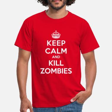 7e653dab64fb8 Keep Calm Keep calm and kill zombies - T-shirt Homme