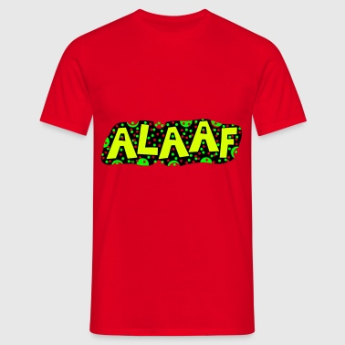 ALAAF Carnival Karneval Colonia Germany Gay Party - Men's T-Shirt