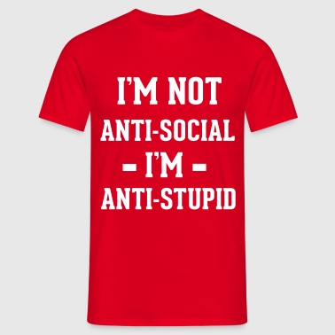 Anti-social - Men's T-Shirt
