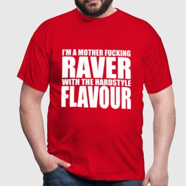Mother F*cking Raver EDM Quote - T-shirt herr