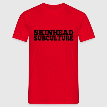 Skinhead Subculture - Men's T-Shirt