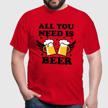 All you need is Beer T-Shirt - Herre-T-shirt