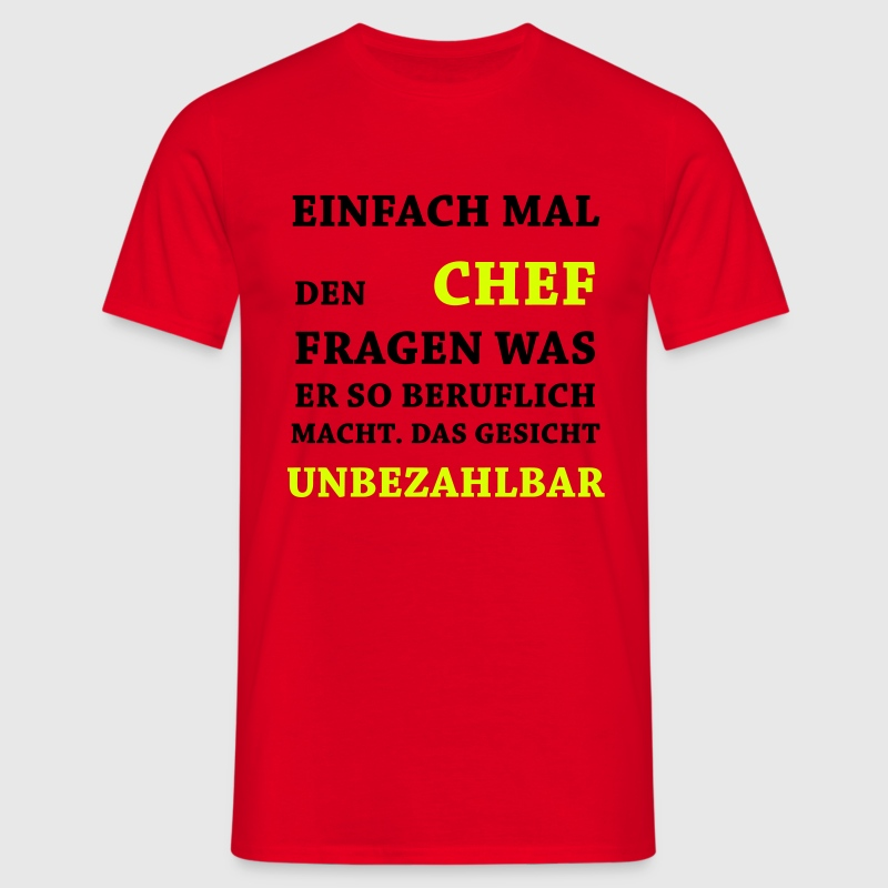 lustige spr che unbezahlbar chef von quentin1984 spreadshirt. Black Bedroom Furniture Sets. Home Design Ideas