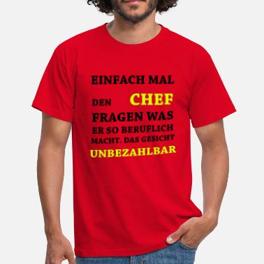 Suchbegriff Lustige Spruche Chef T Shirts Online Bestellen