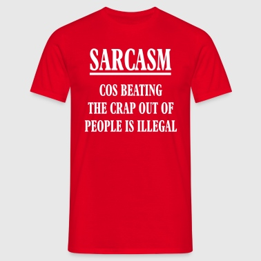 sarcasm is the way to go - Men's T-Shirt