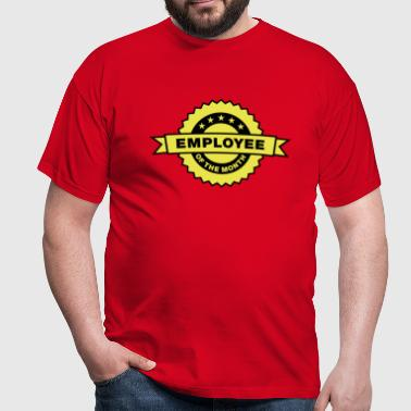 Employee of the month - Männer T-Shirt