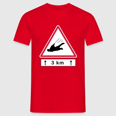 Danger! Wingsuiters on the next 3km - T-shirt Homme
