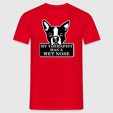 My therapist has a wet nose - Camiseta hombre