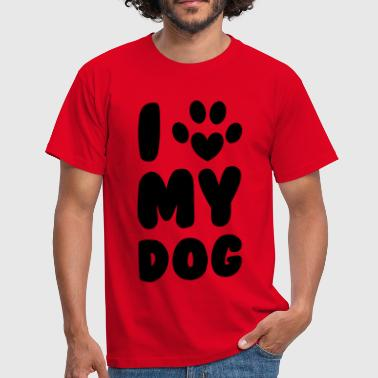 Love My Dog - Men's T-Shirt