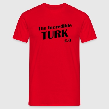 The incredible Turk 2.0 - Mannen T-shirt