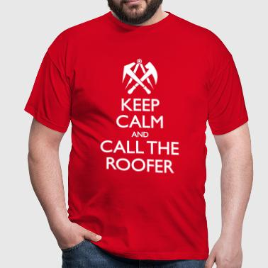 Call The Roofer - Männer T-Shirt