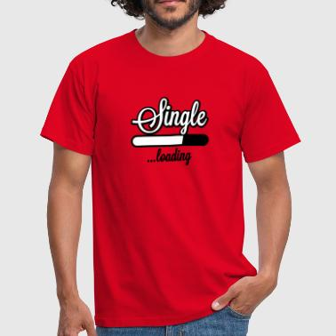 Single loading | Single wird geladen - Men's T-Shirt
