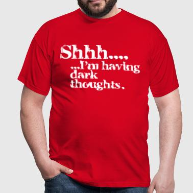 Dark thoughts - Men's T-Shirt