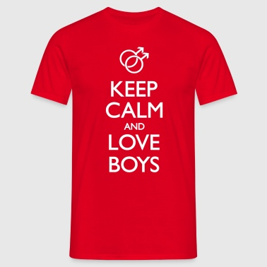 Keep Calm And Love Boys - Männer T-Shirt