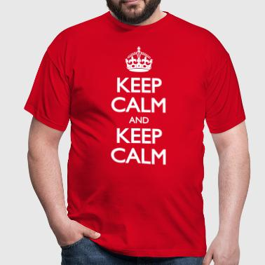 Keep Calm and Keep Calm - Männer T-Shirt