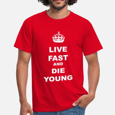 Die Welle LIVE FAST AND DIE YOUNG - Men's T-Shirt