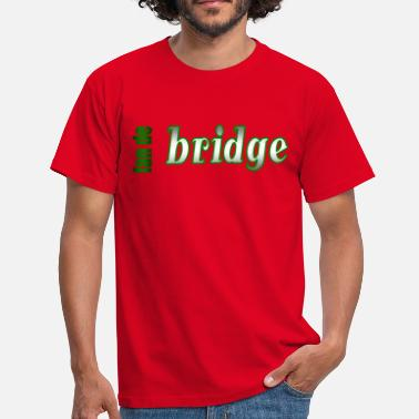 Bridge fan de bridge - T-shirt Homme