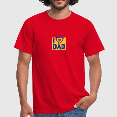 I love dad - Männer T-Shirt