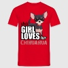 this girl loves her chihuahua - Men's T-Shirt