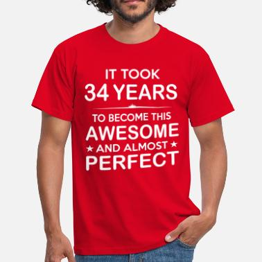 34 Birthday It took 34 years to become this awesome - Men's T-Shirt