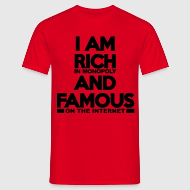 Rich and Famous - Männer T-Shirt