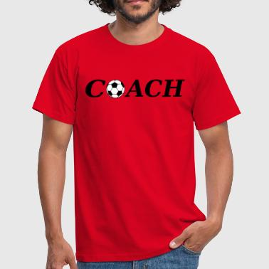 Coaching Quotes Coach - Men's T-Shirt