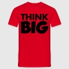 Think Big - T-shirt Homme