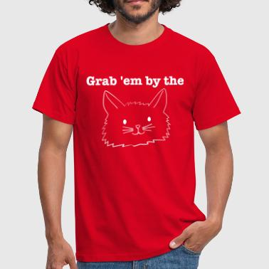 Grab Them By The Pussy grab them by the... - Männer T-Shirt