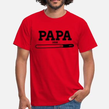 Papa 2018 Loading Papa 2018 please wait loading - Männer T-Shirt
