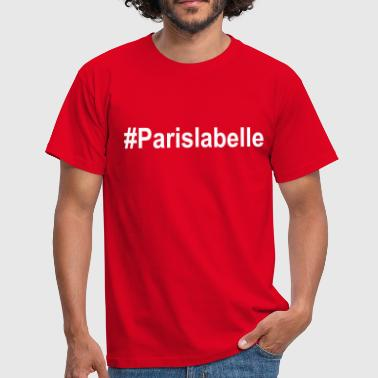 #Paris la belle - T-shirt Homme