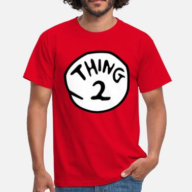 Thing 1 And Thing 2 thing 2 - Men's T-Shirt